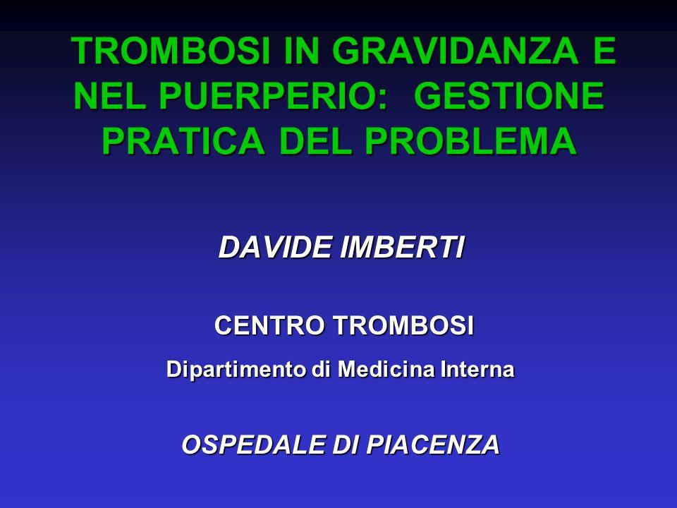 Risultati Difetti trombofilici riscontrati negli anni 2005-2006 presso il laboratorio centrale di Piacenza rispetto alla letteratura DIFETTORisultato ottenuto a Piacenza Prevalenza a Piacenza Prevalenza in letteratura sulla pop.generale Prevalenza in lett.