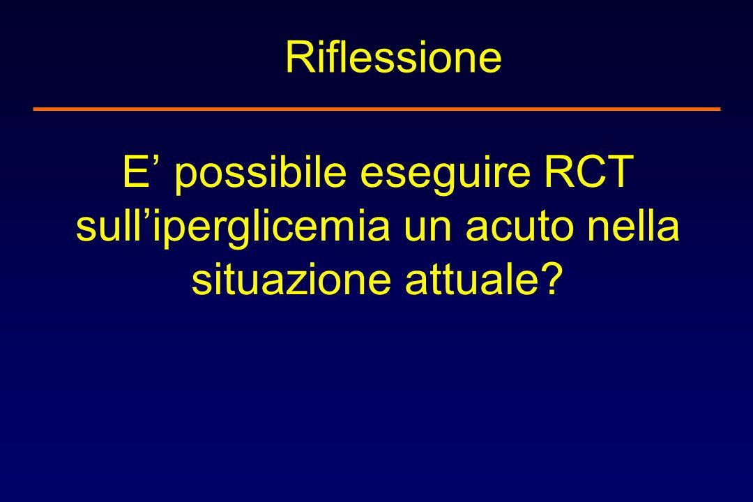 E possibile eseguire RCT sulliperglicemia un acuto nella situazione attuale? Riflessione