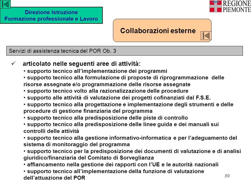 30 Direzione Istruzione Formazione professionale e Lavoro Servizi di assistenza tecnica del POR Ob.