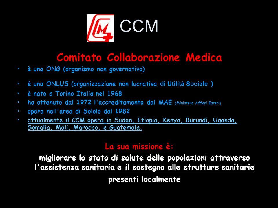 CCM Comitato Collaborazione Medica è una ONG (organismo non governativo) è una ONLUS (organizzazione non lucrativa di Utilità Sociale ) è nato a Torin