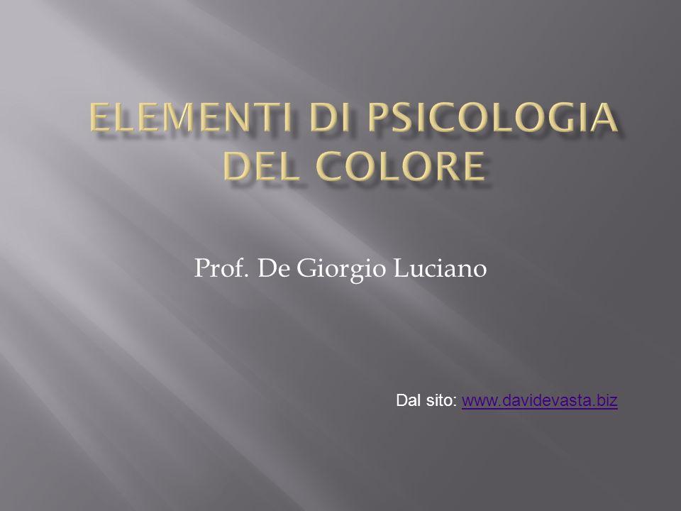 Prof. De Giorgio Luciano Dal sito: www.davidevasta.bizwww.davidevasta.biz
