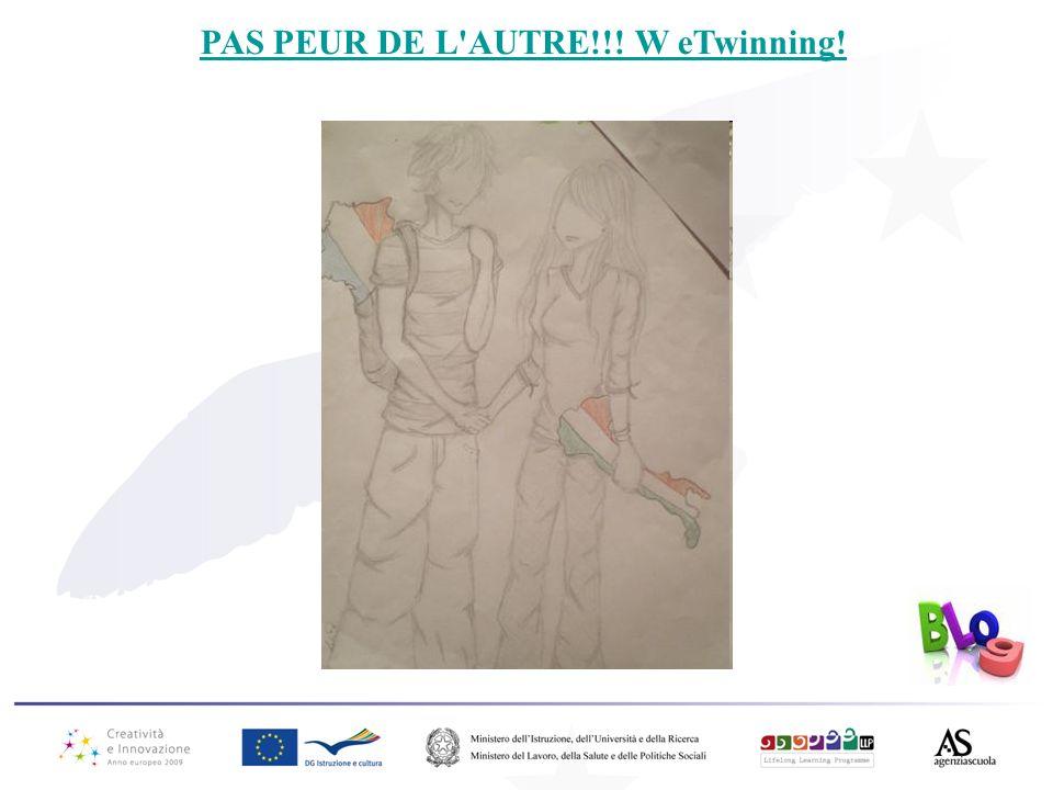 PAS PEUR DE L'AUTRE!!! W eTwinning!