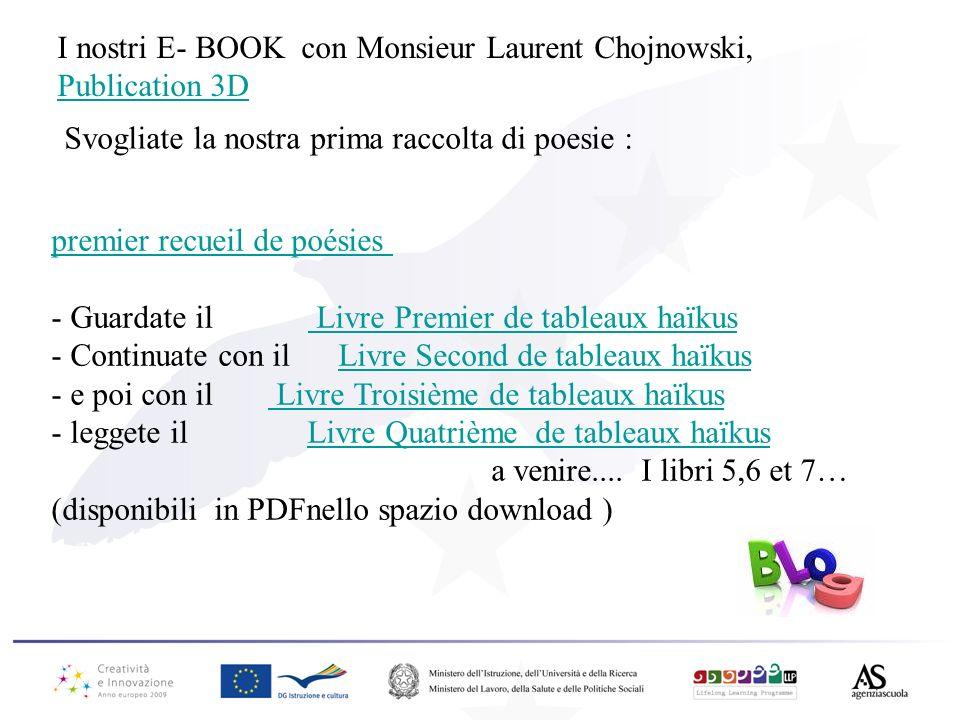 I nostri E- BOOK con Monsieur Laurent Chojnowski, Publication 3D premier recueil de poésies premier recueil de poésies - Guardate il Livre Premier de