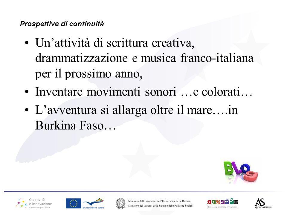 Prospettive di continuità Unattività di scrittura creativa, drammatizzazione e musica franco-italiana per il prossimo anno, Inventare movimenti sonori