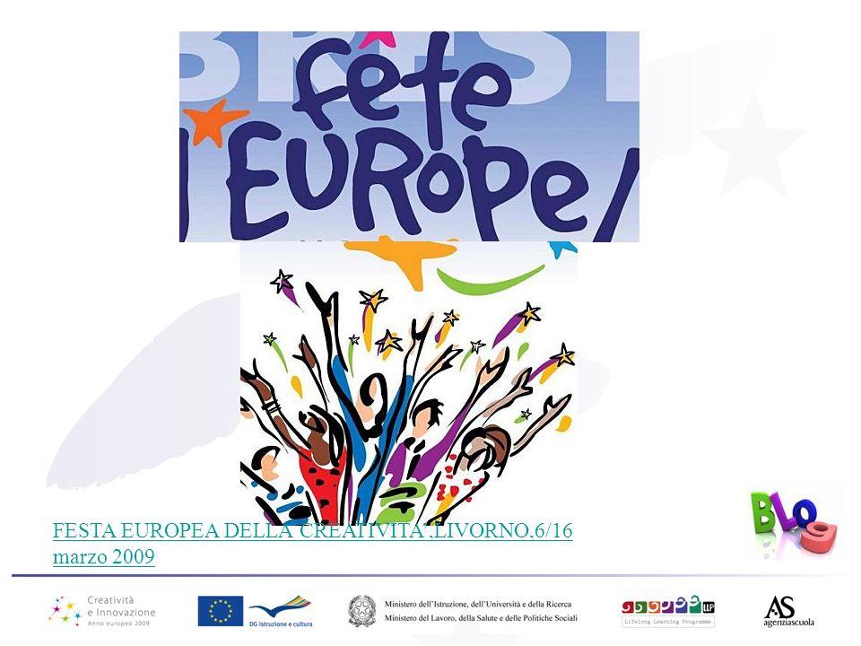 FESTA EUROPEA DELLA CREATIVITA,LIVORNO,6/16 marzo 2009
