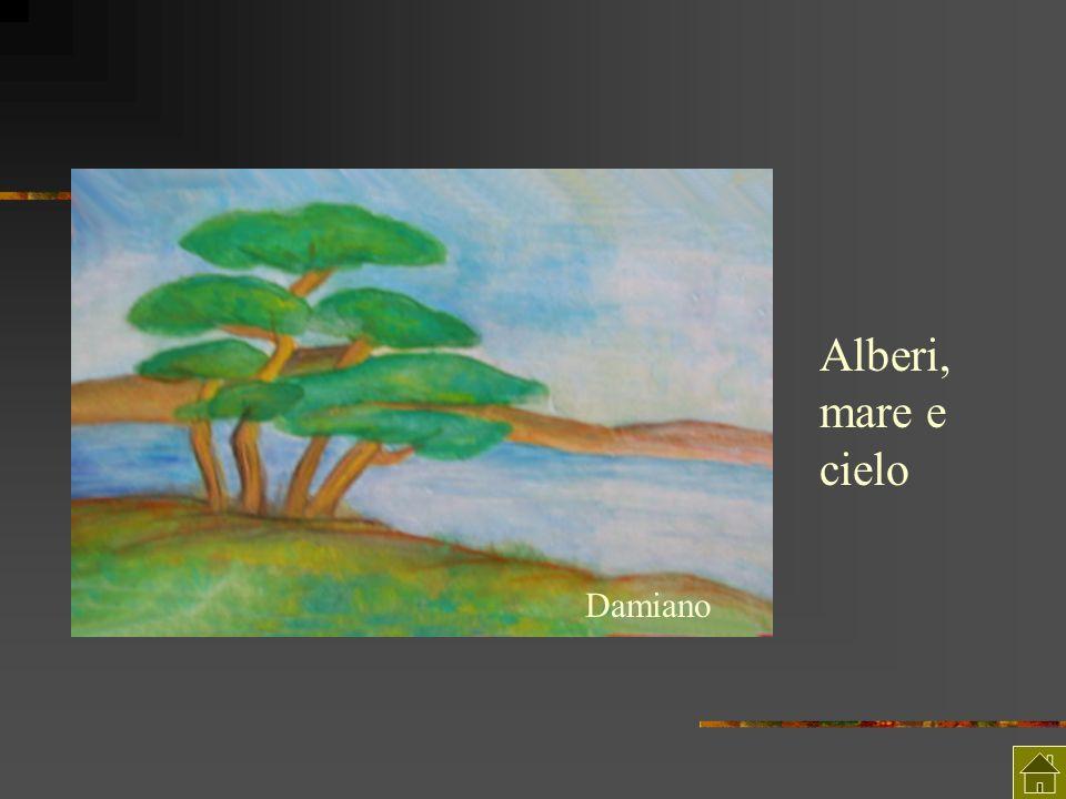 Damiano Alberi, mare e cielo