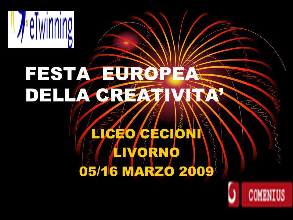 FESTA EUROPEA DELLA CREATIVITA LICEO CECIONI LIVORNO 05/16 MARZO 2009