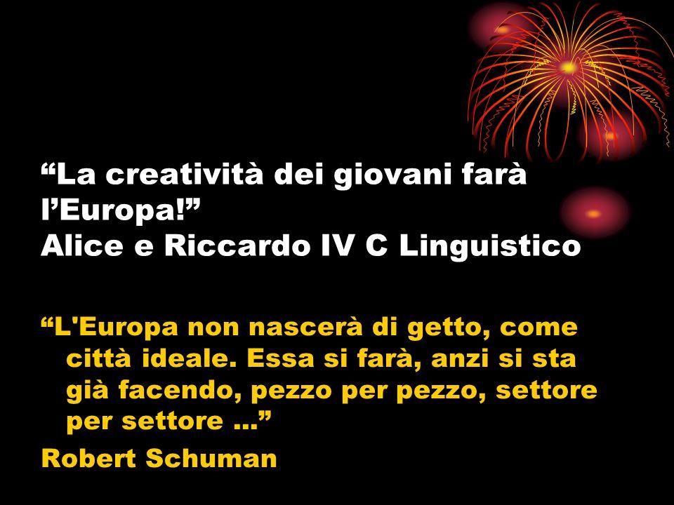 La creatività dei giovani farà lEuropa.
