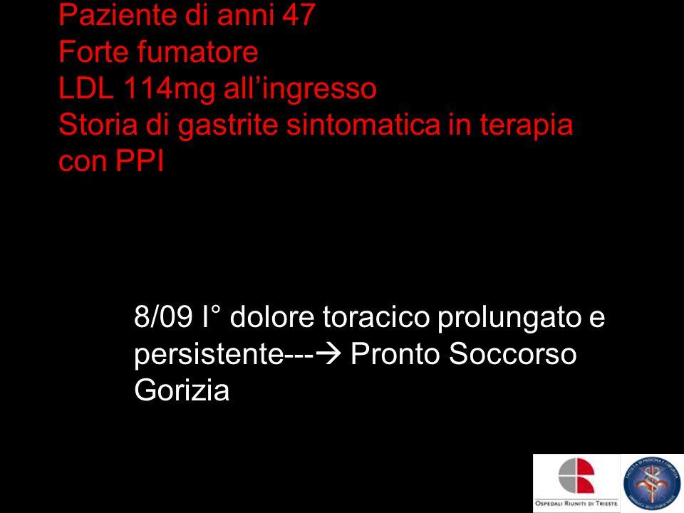 ECG : sopraslivellamento ST da V1 a V6 TERAPIA ASA 300 MG CLOPIDOGREL 300 MG EPARINA NON FRAZIONATA 4000 U bolo NITRATI BOLI ED EV 1 mg/h ATENOLOLO 2.5 mg boli refratti - trasferimento a Trieste
