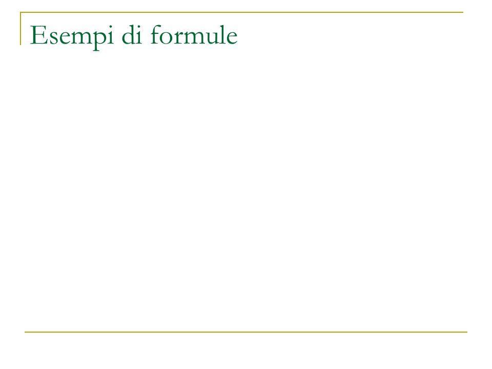 Esempi di formule