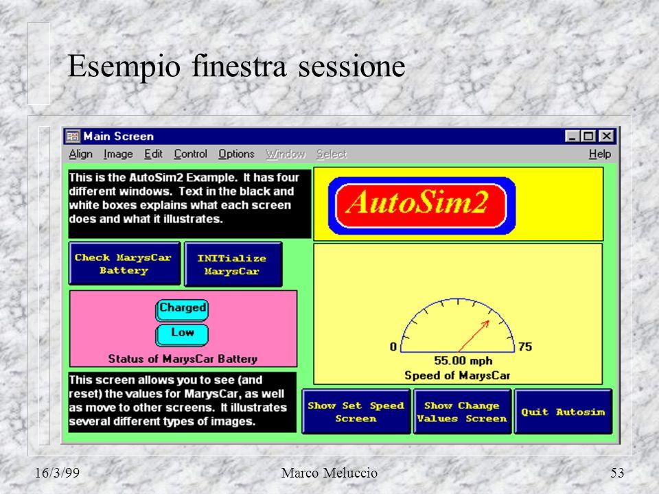 16/3/99Marco Meluccio53 Esempio finestra sessione