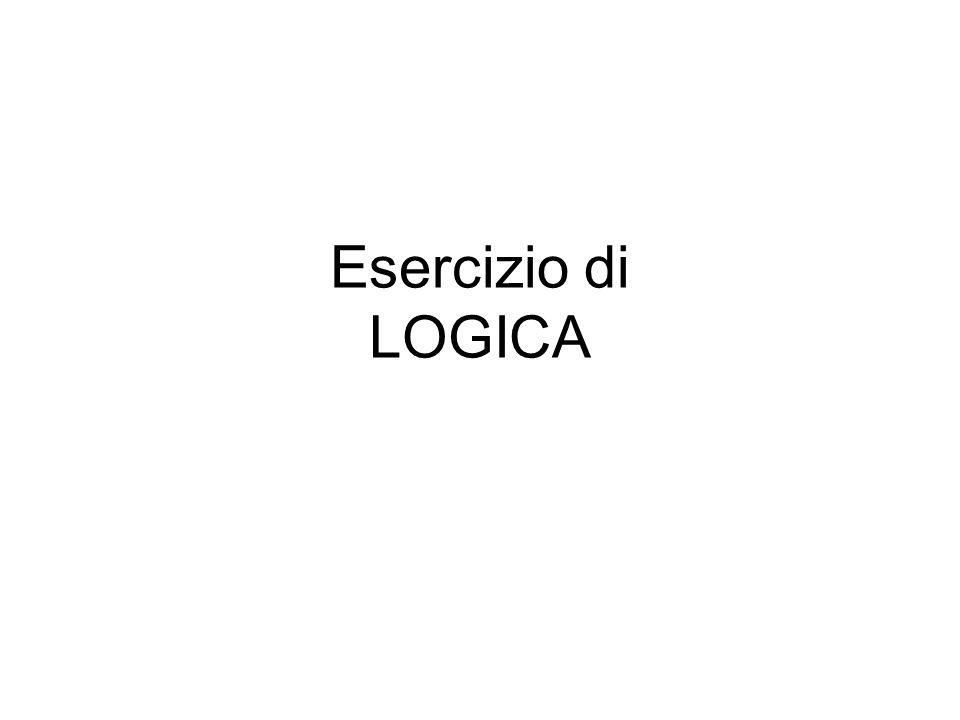 Esercizio di LOGICA