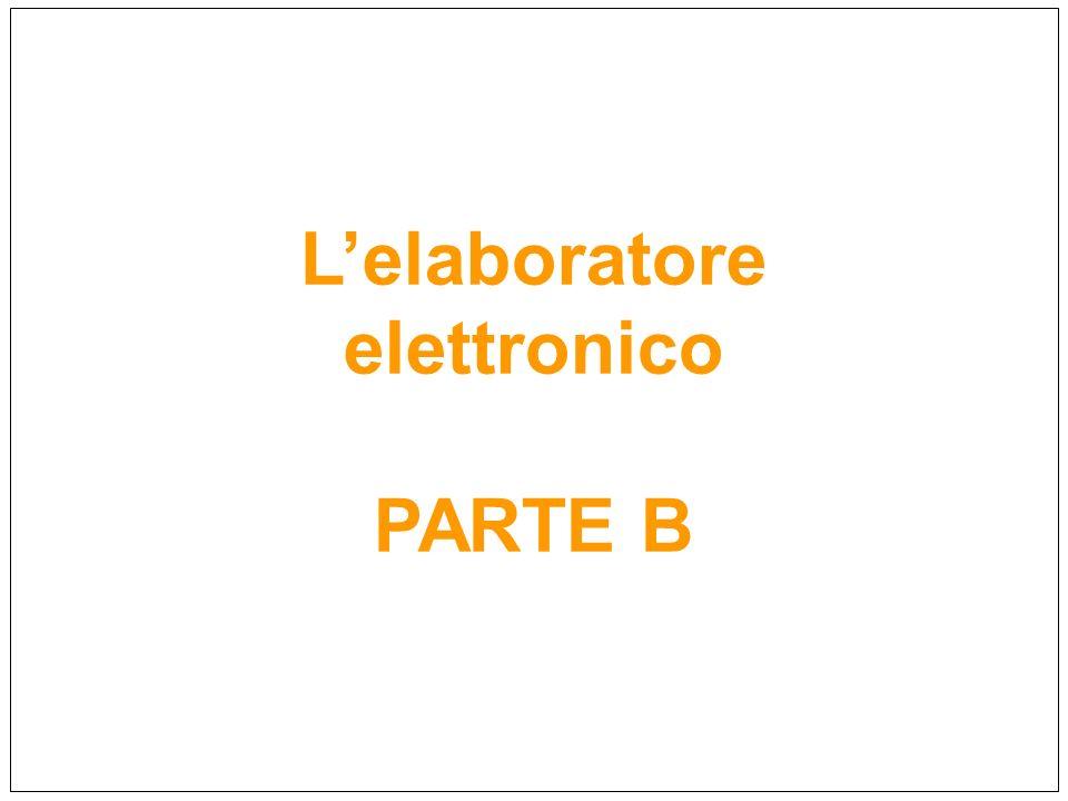 Lelaboratore elettronico PARTE B