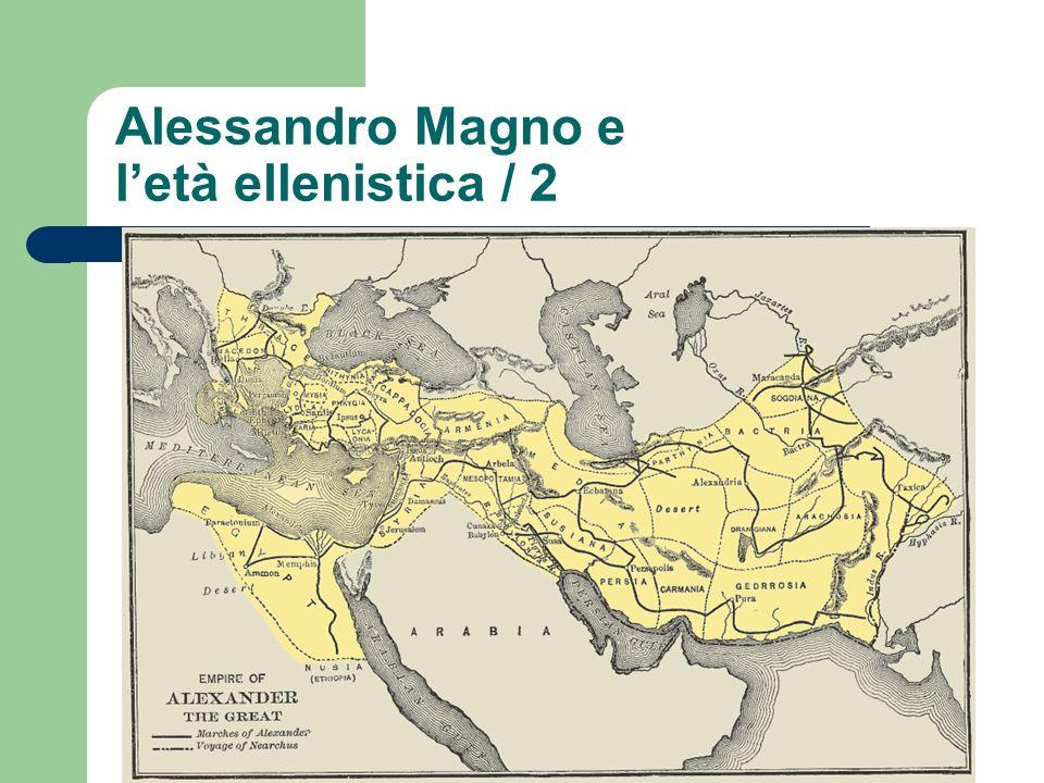 Alessandro Magno e letà ellenistica / 2