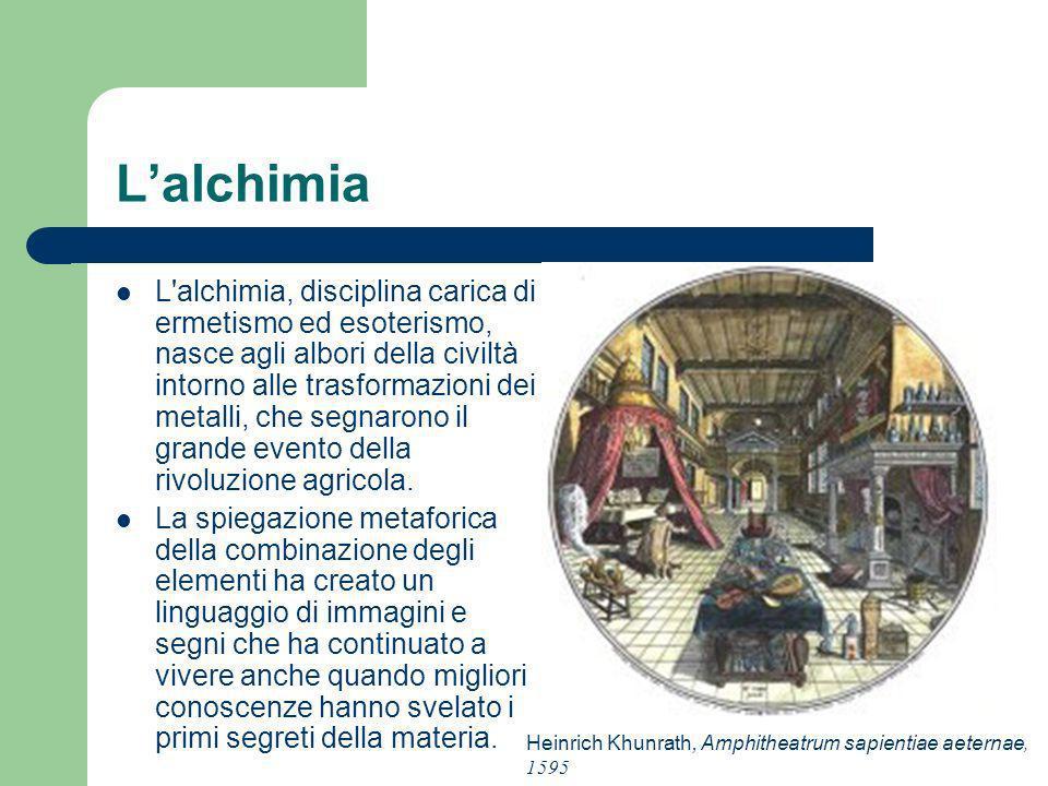 Lalchimia L'alchimia, disciplina carica di ermetismo ed esoterismo, nasce agli albori della civiltà intorno alle trasformazioni dei metalli, che segna