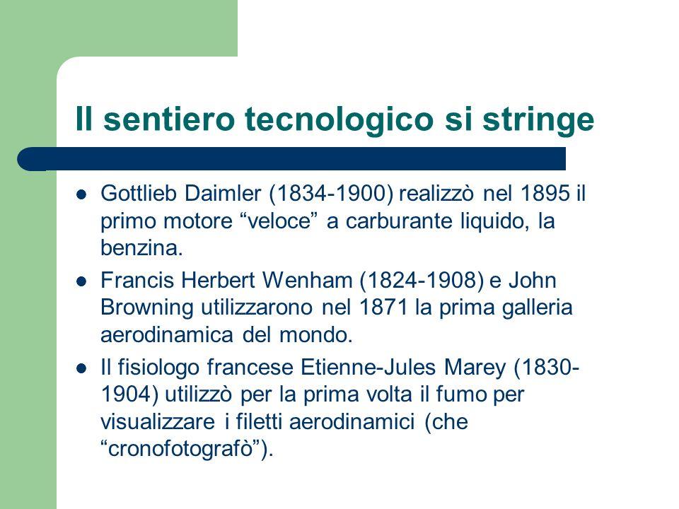Il sentiero tecnologico si stringe Gottlieb Daimler (1834-1900) realizzò nel 1895 il primo motore veloce a carburante liquido, la benzina. Francis Her