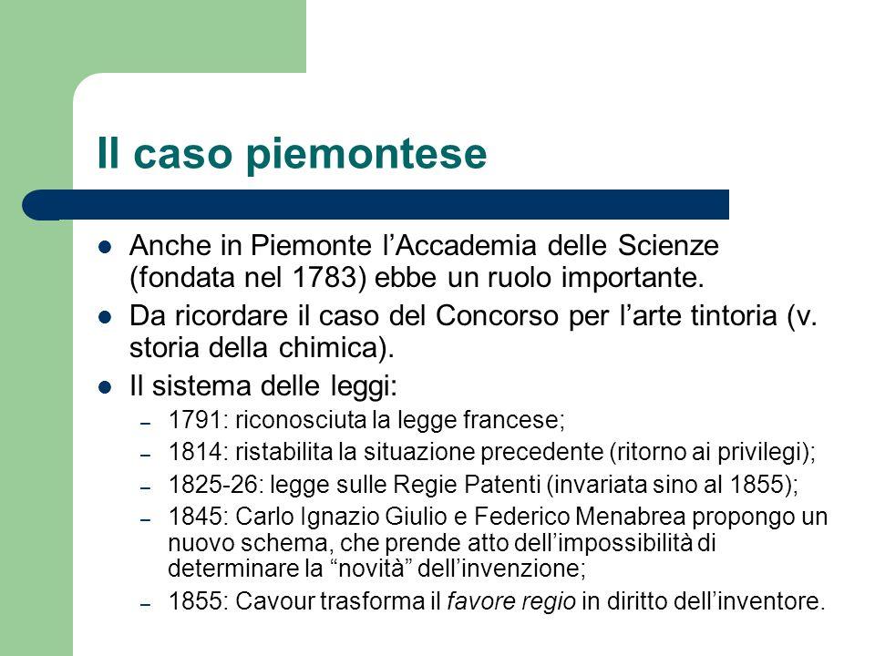 Il caso piemontese Anche in Piemonte lAccademia delle Scienze (fondata nel 1783) ebbe un ruolo importante. Da ricordare il caso del Concorso per larte