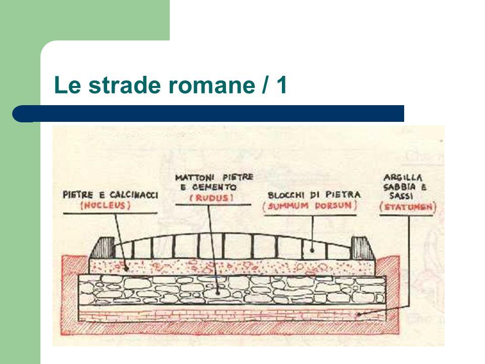 Le strade romane / 1