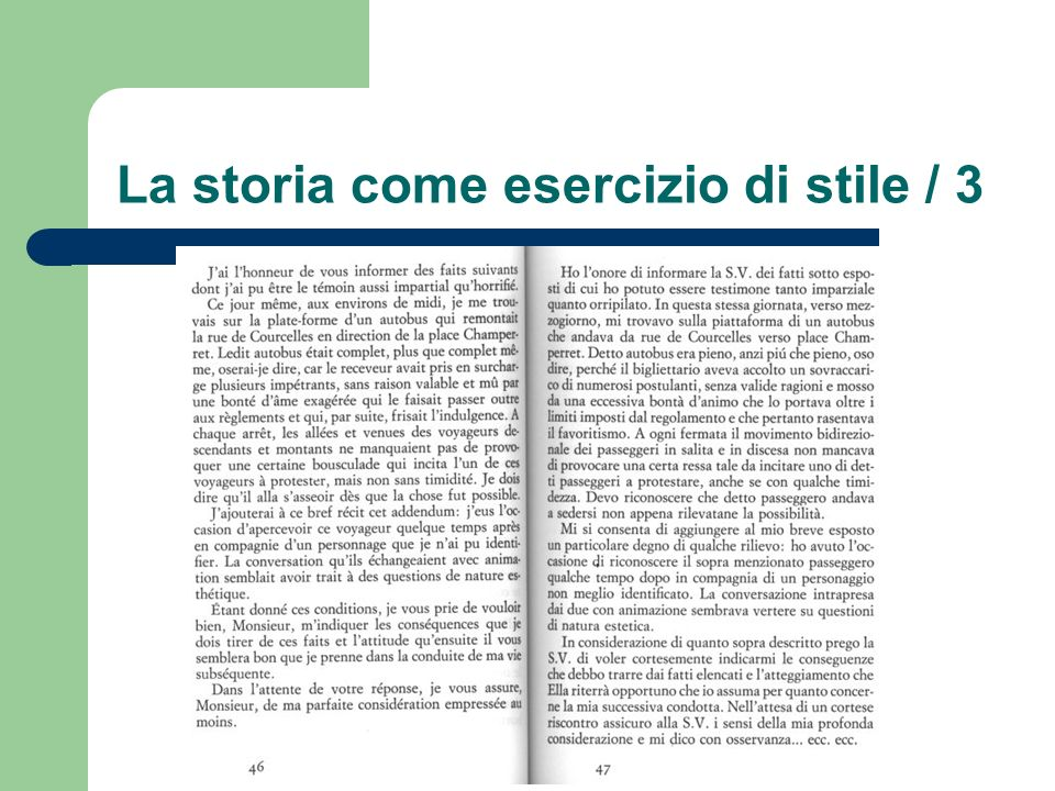 La storia come esercizio di stile / 3