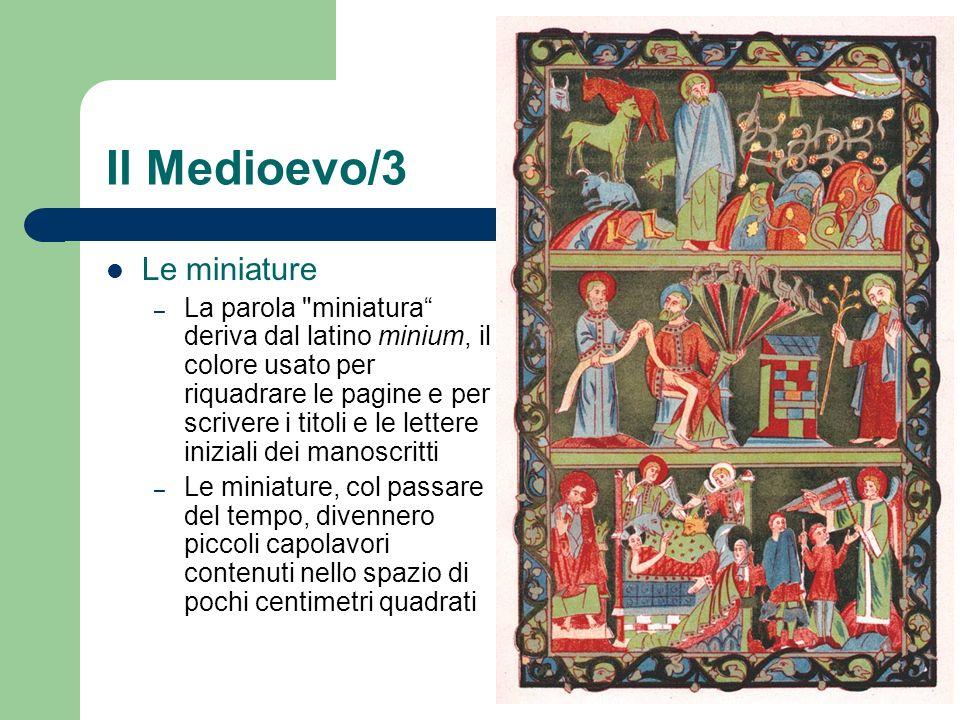 Il Medioevo/3 Le miniature – La parola