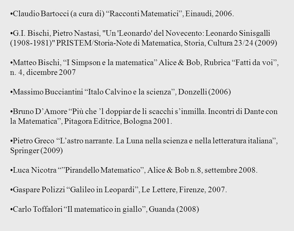 Claudio Bartocci (a cura di) Racconti Matematici, Einaudi, 2006. G.I. Bischi, Pietro Nastasi,