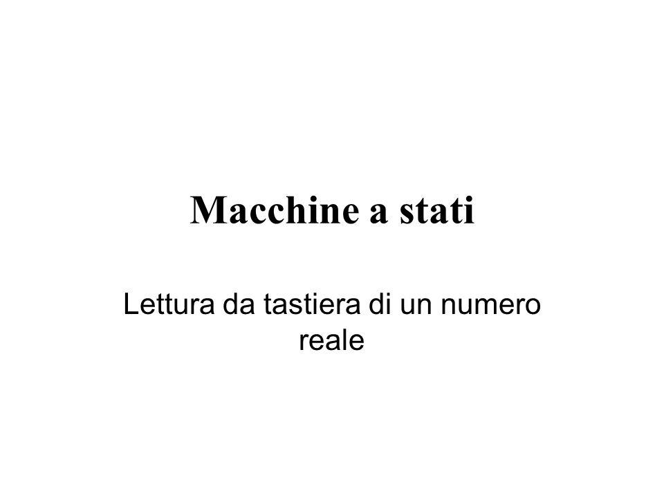 Macchine a stati Lettura da tastiera di un numero reale