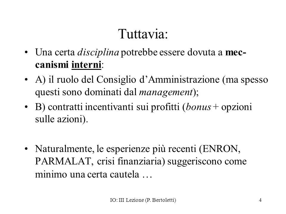 IO: III Lezione (P.Bertoletti)15 Rimedi: Integrazione verticale.