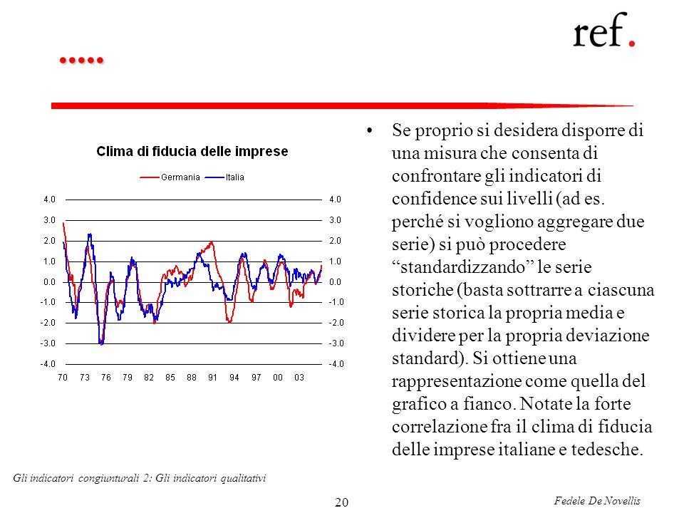 Fedele De Novellis Gli indicatori congiunturali 2: Gli indicatori qualitativi 20.....