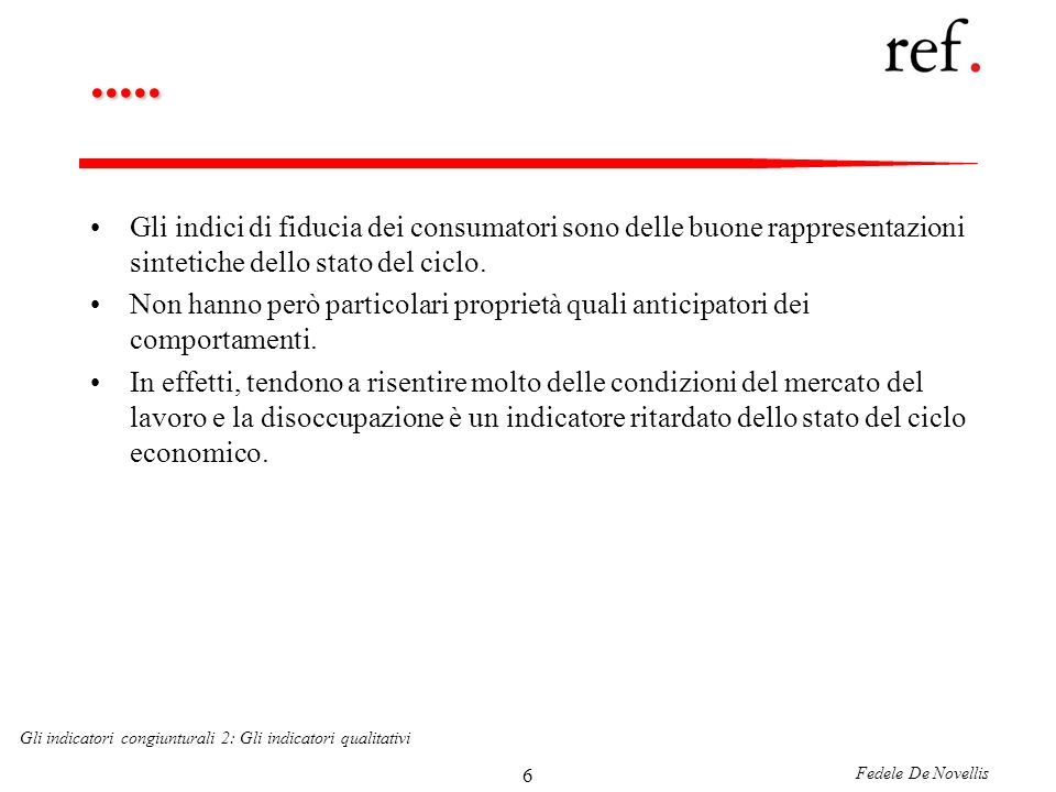 Fedele De Novellis Gli indicatori congiunturali 2: Gli indicatori qualitativi 17.....
