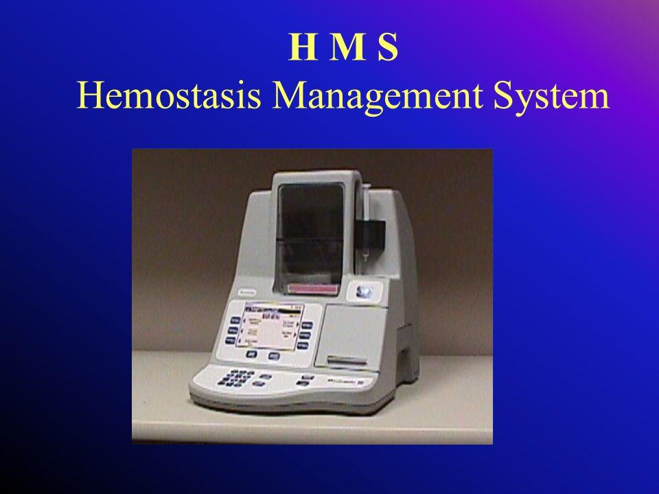 H M S Hemostasis Management System