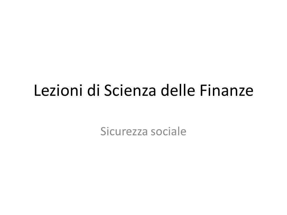 Lezioni di Scienza delle Finanze Sicurezza sociale