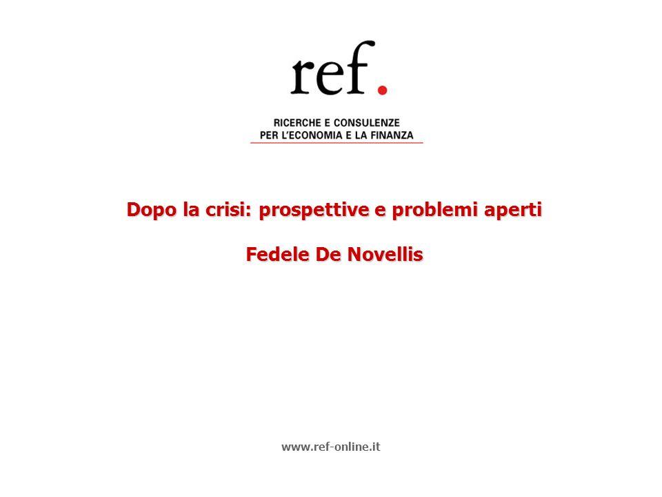 Dopo la crisi: prospettive e problemi aperti Fedele De Novellis www.ref-online.it
