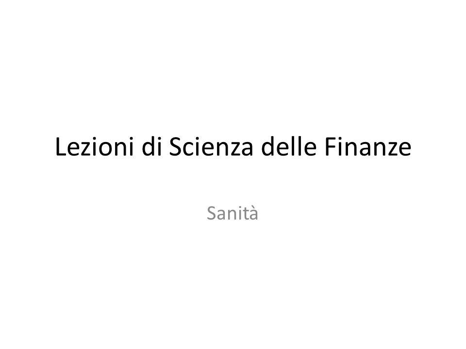 Lezioni di Scienza delle Finanze Sanità