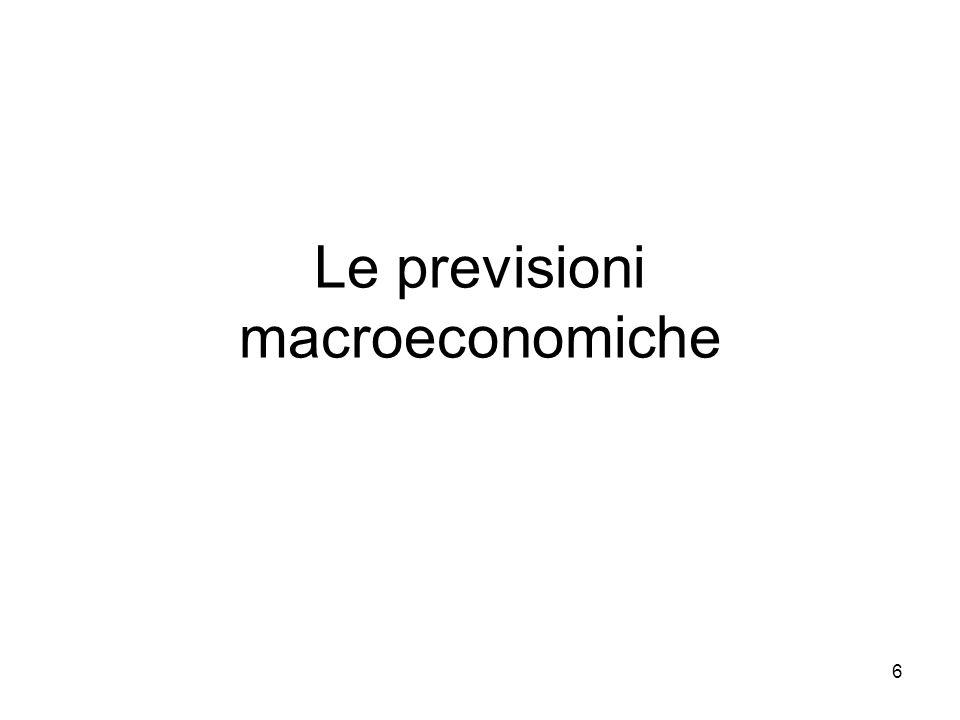 6 Le previsioni macroeconomiche