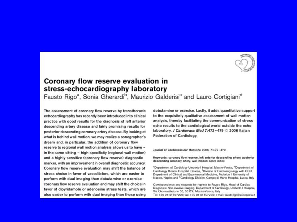 Il miocardio stordito Doppler transtoracico dellinterventricolare anteriore Lo studio della riserva coronarica è predittivo di rimodellamento ventricolare dopo angioplastica primaria.