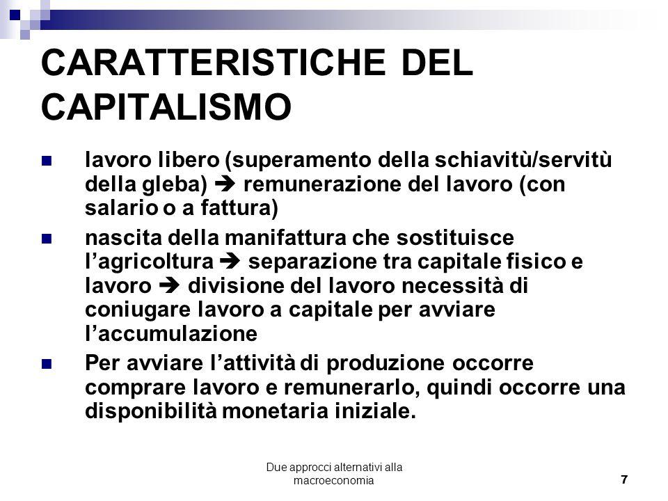 Due approcci alternativi alla macroeconomia18