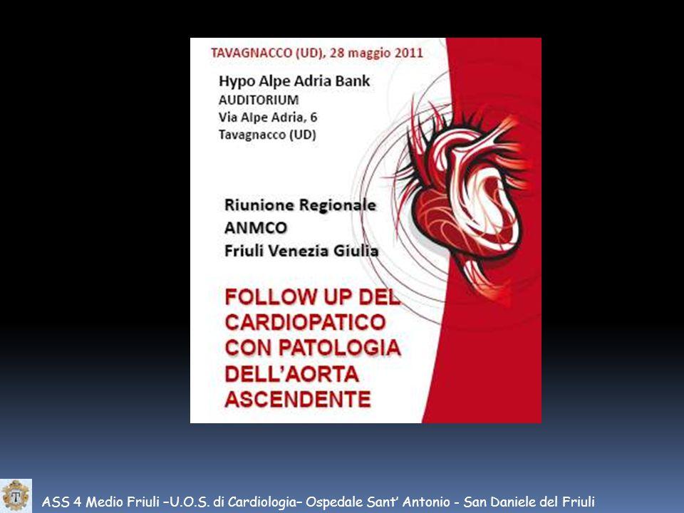 ASS 4 Medio Friuli –U.O.S. di Cardiologia– Ospedale Sant Antonio - San Daniele del Friuli