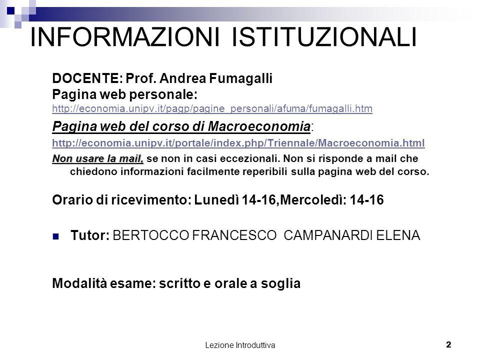 Lezione Introduttiva 3 PROGRAMMA DEL CORSO INTRODUZIONE ALLA MACROECONOMIA (Boitani, cap.
