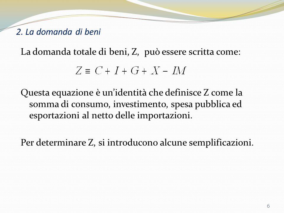 1. La composizione del Pil Esportazioni nette, (X-IM) o saldo commerciale, è dato dalla differenza tra esportazioni e importazioni X>IM : avanzo comme