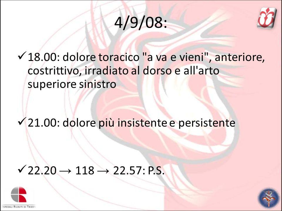 4/9/08: 18.00: dolore toracico