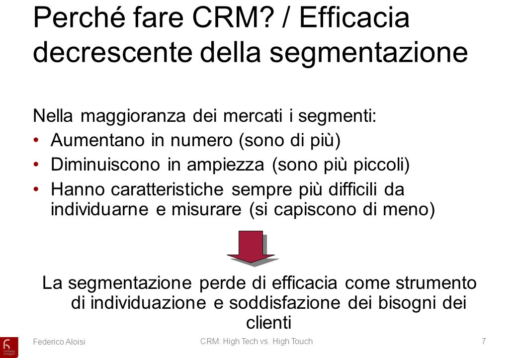 Federico AloisiCRM: High Tech vs. High Touch7 Perché fare CRM.