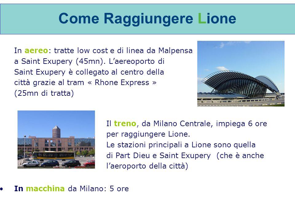 Come Raggiungere Lione In aereo: tratte low cost e di linea da Malpensa a Saint Exupery (45mn).
