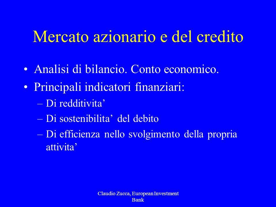Claudio Zucca, European Investment Bank Mercato azionario e del credito Analisi di bilancio.