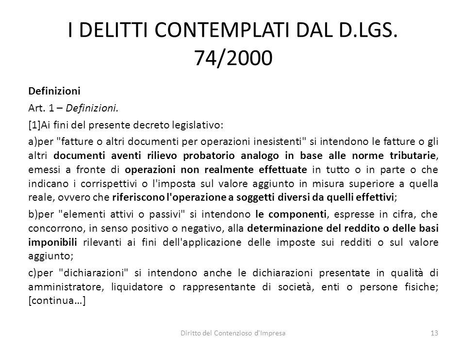 I DELITTI CONTEMPLATI DAL D.LGS. 74/2000 Definizioni Art.