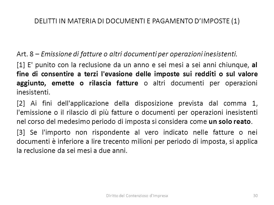 DELITTI IN MATERIA DI DOCUMENTI E PAGAMENTO DIMPOSTE (1) Art.