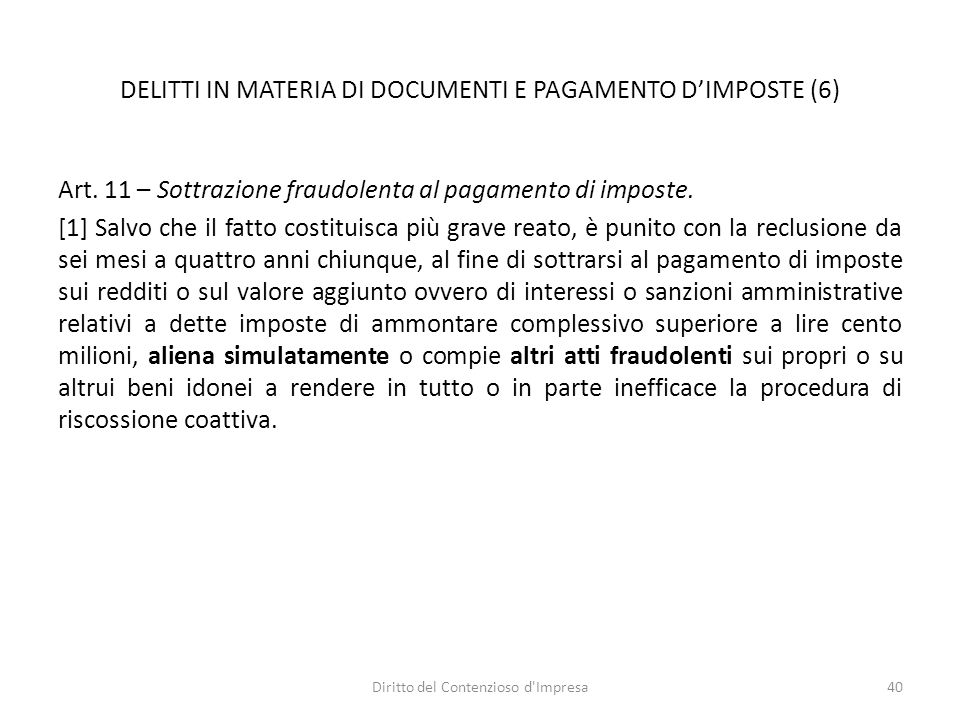 DELITTI IN MATERIA DI DOCUMENTI E PAGAMENTO DIMPOSTE (6) Art.