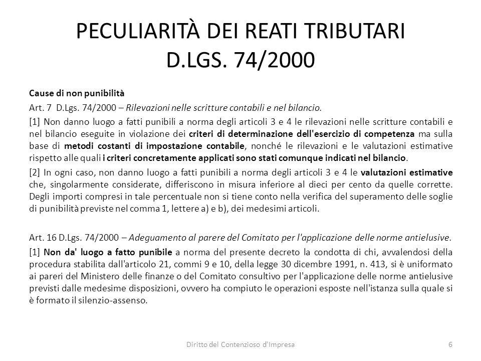 PECULIARITÀ DEI REATI TRIBUTARI D.LGS. 74/2000 Cause di non punibilità Art.
