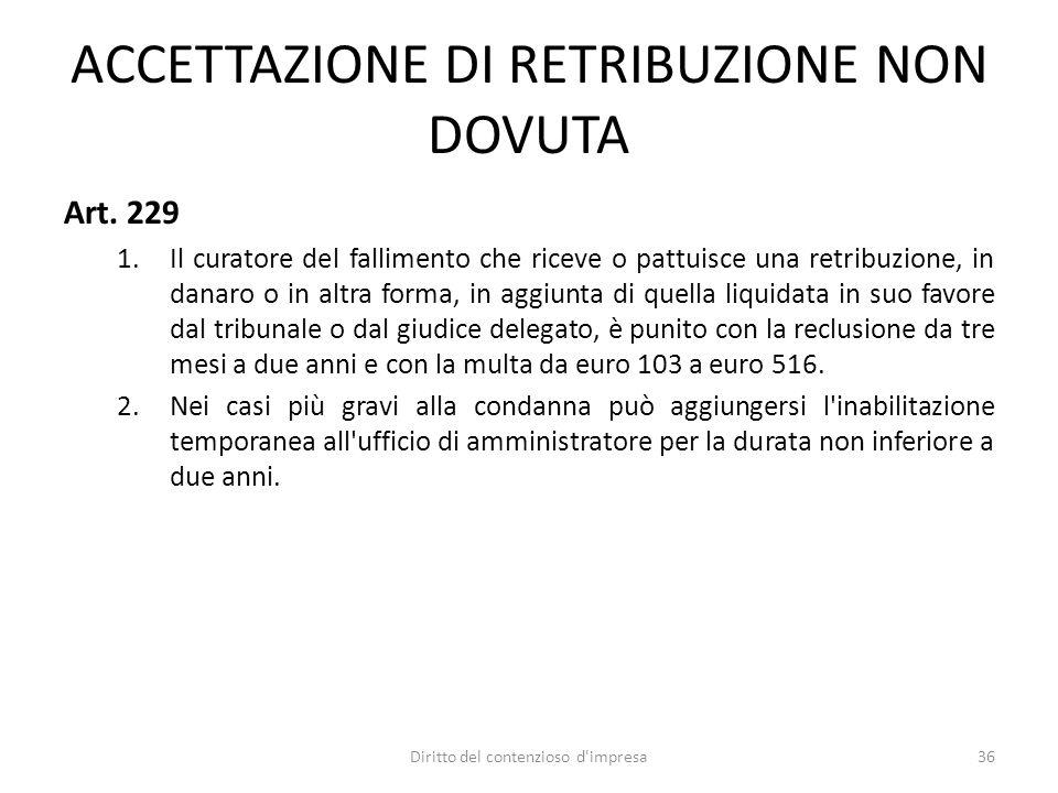 ACCETTAZIONE DI RETRIBUZIONE NON DOVUTA Art.