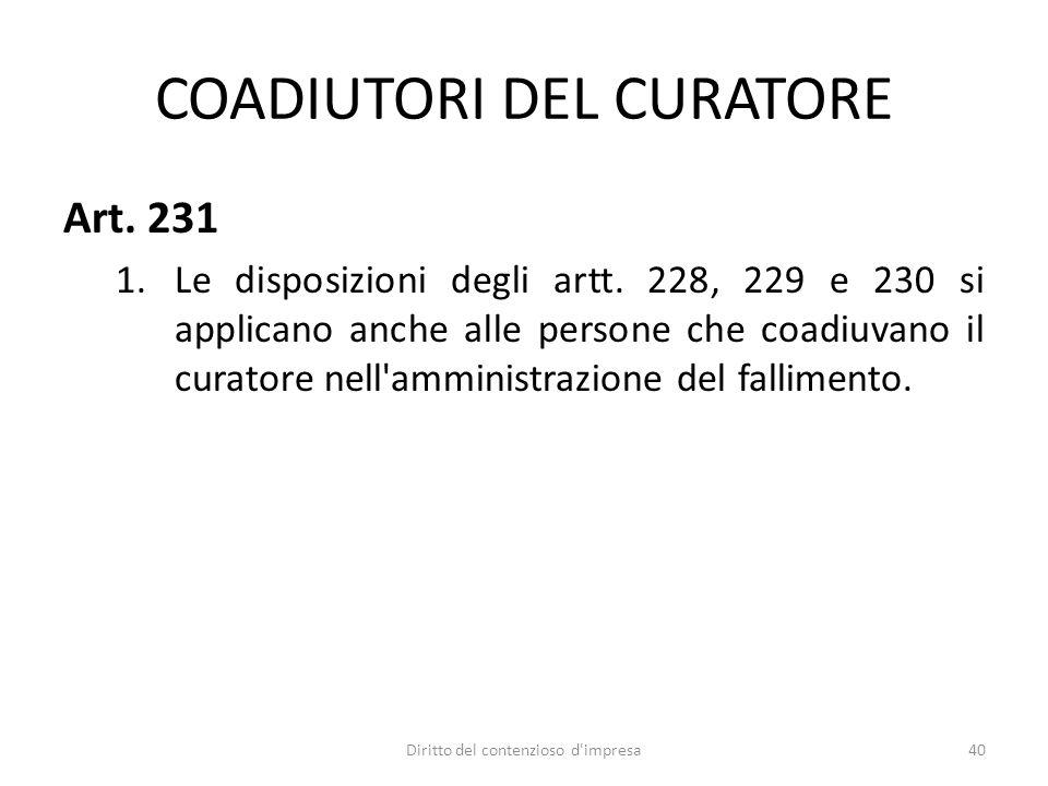 COADIUTORI DEL CURATORE Art. 231 1.Le disposizioni degli artt.
