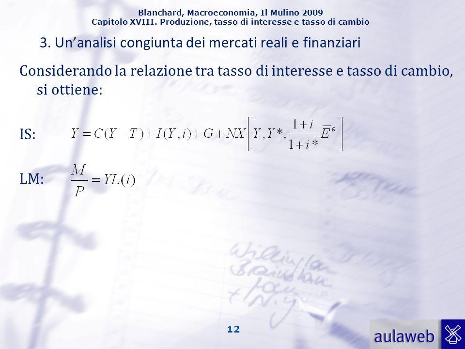 Blanchard, Macroeconomia, Il Mulino 2009 Capitolo XVIII.